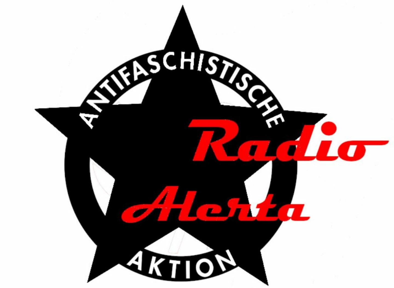 +++ Achtung! Obacht! Radio Alerta die ZWEITE! +++